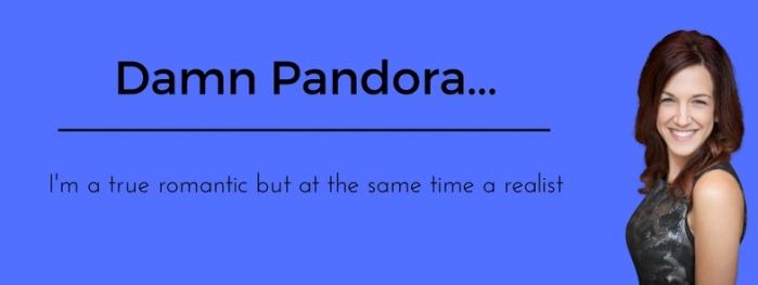 Damn pandora…