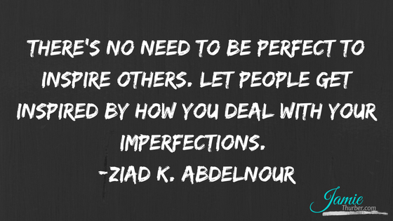 own your imperfections