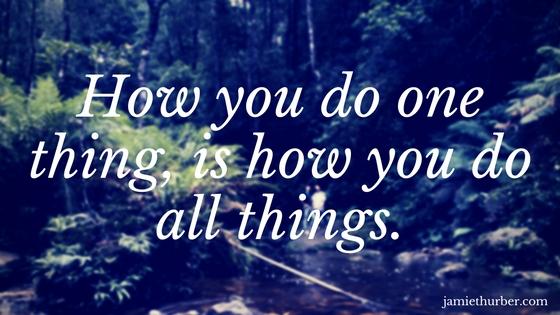 How you do onething..