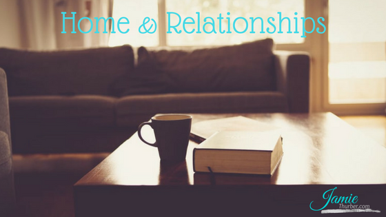 Home and Relationships