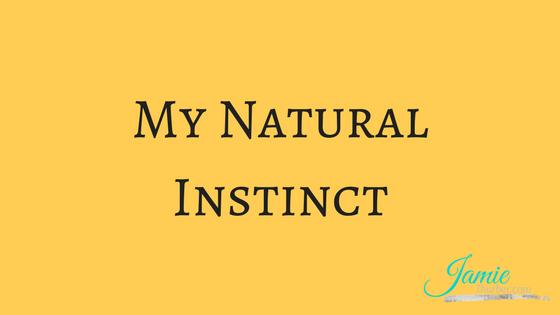 My Natural Instinct