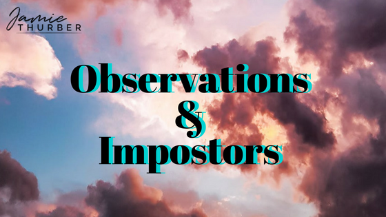 Observations and Impostors