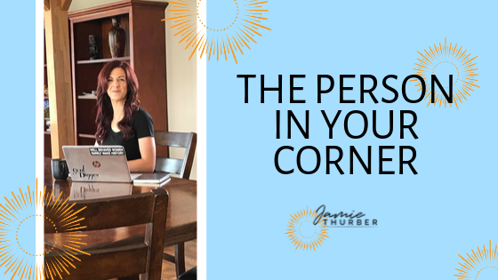 The Person In Your Corner