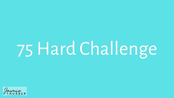 75 Hard Challenge