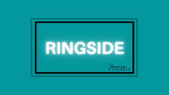 Ringside